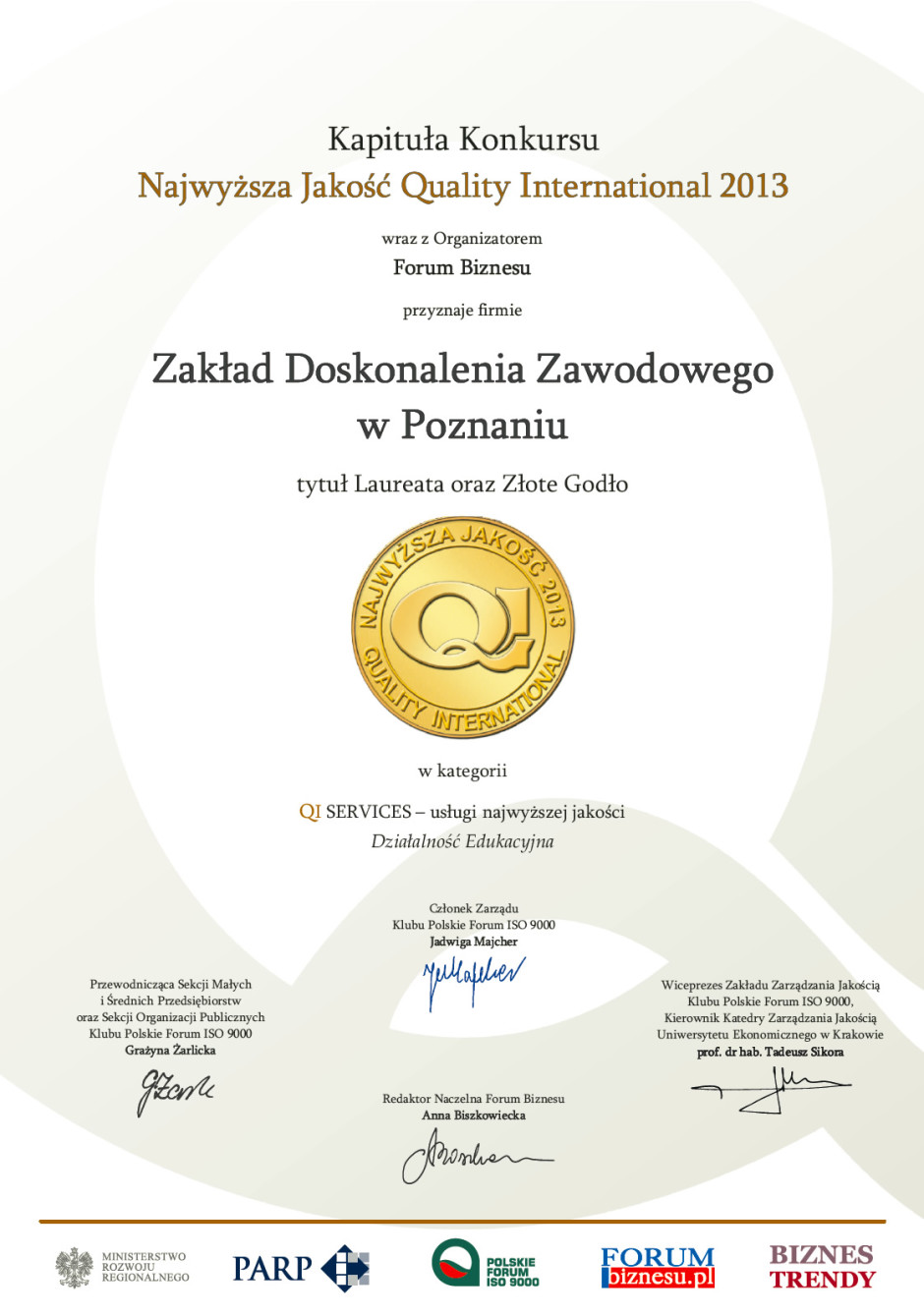 Medal Certyfikat Najwyższa Jakość 2013