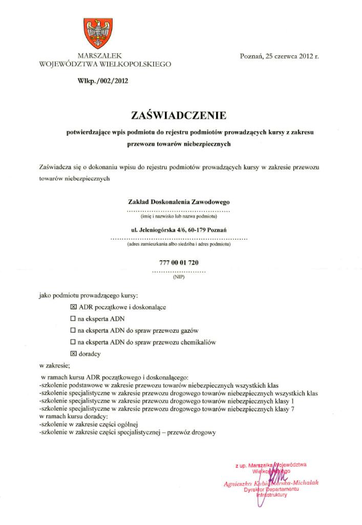 Zaświadczenie potwierdzające wpis podmiotu do rejestru podmiotów prowadzących kursy z zakresu przewozu towarów niebezpiecznych (ADR)