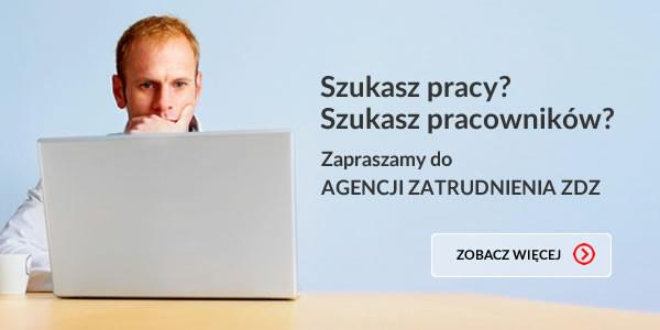 Agencja Zatrudnienia ZDZ zaprasza!